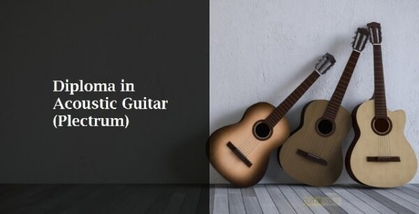 Diploma in Acoustic Guitar (Plectrum Style)