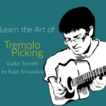Master the Art of Tremolo Picking by Kapil Srivastava