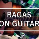 Ragas on Guitar Course